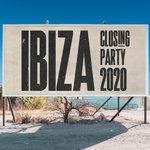 Ibiza Closing Party 2020