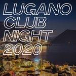 Lugano Club Night 2020