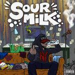 Sour Milk (Explicit)