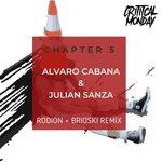 Chapter 5: Alvaro Cabana & Julian Sanza