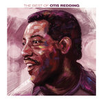 The Best Of Otis Redding (2020 Remaster)