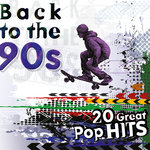 Back To The 90s/20 Great Pop Hits
