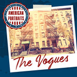 American Portraits/The Vogues