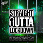 Straight Outta Lockdown
