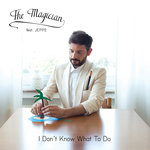 I Don't Know What To Do (Bonus Track Version)