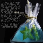 Drink Night House Long Club