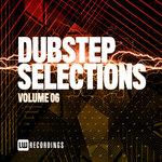 Dubstep Selections Vol 06