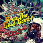Drop The Bass Bomb!