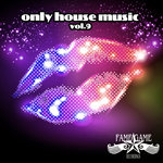 Only House Music Vol 9
