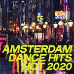 Amsterdam Dance Hits Hot 2020
