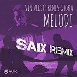 Melodi (Saix Remix)