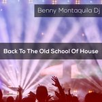 Back To The Old School Of House