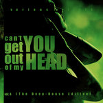Can't Get You Out Of My Head Vol 4 (The Deep-House Edition)