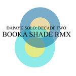 Decade Two: Booka Shade Remix