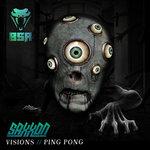 Visions/Ping Pong