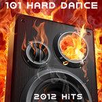 101 Hard Dance 2012 Hits