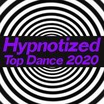 Hypnotized Top Dance 2020