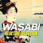 Wasabi Electro Selection