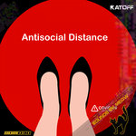 Antisocial Distance