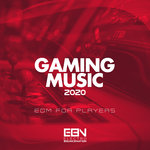 Gaming Music 2020: EDM For Players