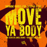 Move Ya Body (Remixes)