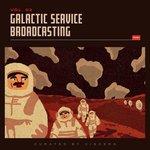 Galactic Service Broadcasting Vol 2