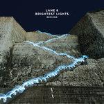 Brightest Lights (Remixed)