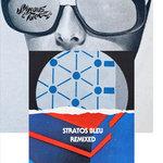 Stratos Bleu (Remixed)