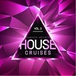 House Cruises Vol 3