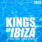 Kings Of Ibiza 2020 (Real Deep Touch Downs)