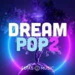 Dream Pop Vol 2