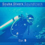 Scuba Divers Soundtrack - Bar. 9 (Deep House Music From The Depths Of The Ocean)