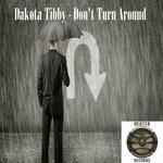 Don't Turn Aroud