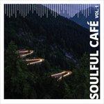 Soulful Cafe Vol 1
