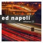 Ed Napoli Vol 3