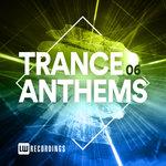 Trance Anthems Vol 06