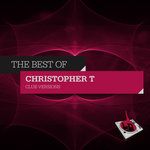The Best Of Christopher T