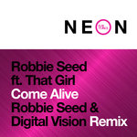 Come Alive (Robbie Seed & Digital Vision Extended Remix)