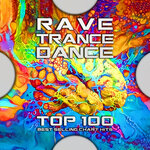Rave Trance Dance Top 100 Best Selling Chart Hits