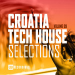 Croatia Tech House Selections Vol 09