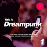 This Is Dreampunk 1