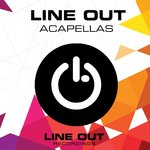 Line Out Acapellas