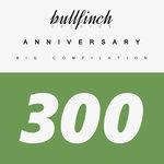 Bullfinch Anniversary