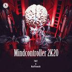 Mindcontroller 2k20 (Extended Mix)