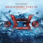 Dragonborn Part 3 (Oceans Apart)