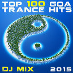 Top 100 Goa Trance Hits DJ Mix 2015 (unmixed tracks)