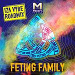 Feting Family (Iza Vybe Roadmix)