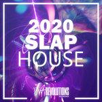 Slap House 2020