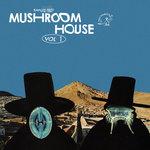 Kapote Presents: Mushroom House Vol 1