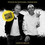 Hasta Bajo (House Mix)